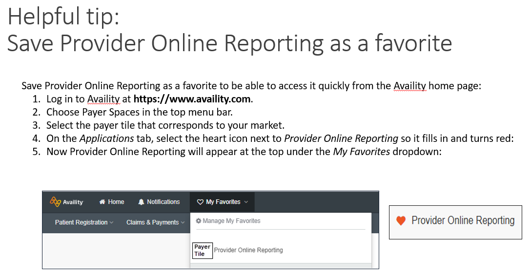 Provider Online Reporting as favorite